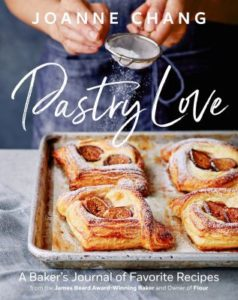 Pastry Love cookbook by Joanne Chang