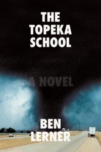 """""""The Topeka School"""" by Ben Lerner"""